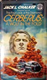 Cerberus: A Wolf in the Fold (The Four Lords of the Diamond, Vol. 2) (0345311221) by Chalker, Jack L.