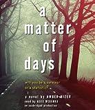 A Matter of Days