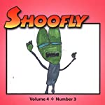 Shoofly, Vol. 4, No. 3: An Audiomagazine for Children | Michael Schorb,Meryl Orange,Joyce Sidman