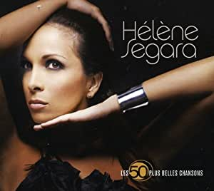 Les 50 Plus Belles Chansons : Hélène Ségara (Coffret 3 CD)
