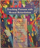 img - for Teaching Persons With Mental Retardation: A Model For Curriculum Development And Teaching by Richard B Dever (1996-08-01) book / textbook / text book