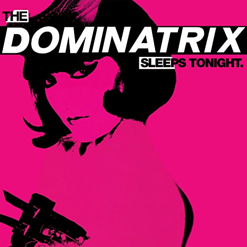 Dominatrix-The Dominatrix Sleeps Tonight-Deluxe Edition-Vinyl-FLAC-2015-FWYH