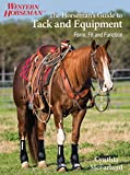 Horseman's Guide to Tack and Equipment: Form, Fit And Function