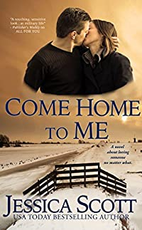Come Home To Me: A Homefront Novella by Jessica Scott ebook deal