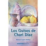 Los Guisos De Chari Díaz