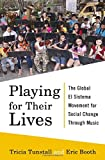 img - for Playing for Their Lives: The Global El Sistema Movement for Social Change Through Music book / textbook / text book