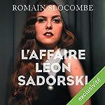 L'affaire Léon Sadorski | Romain Slocombe