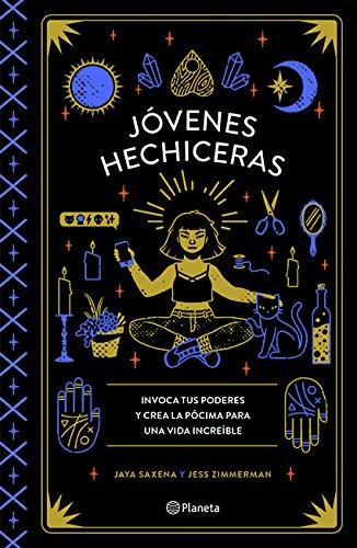 Jóvenes hechiceras  [Saxena, Jaya - Zimmerman, Jess] (Tapa Blanda)