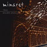Minaret - Enver Trio Izmailov