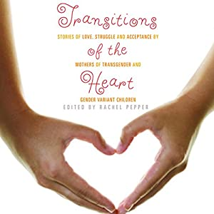 Transitions of the Heart Audiobook