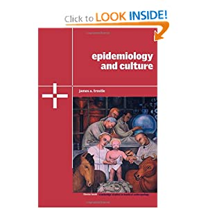 Epidemiology and Culture James A. Trostle