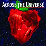 Across the Universe: Music From the Motion Picture ~ Various Artists