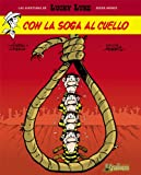 img - for Lucky Luke 2 Con la soga al cuello / Lucky Luke 2 The Noose of the Hanged (Spanish Edition) book / textbook / text book