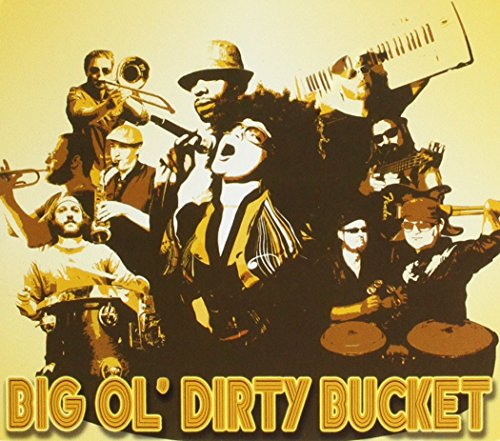 Big Ol' Dirty Bucket (I Want You Back Salsa compare prices)