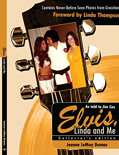 Elvis, Linda & Me: Unseen Pictures & Untold Stories from Graceland PDF