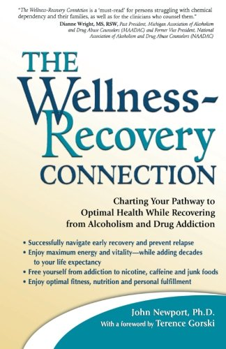 The Wellness-Recovery Connection: Charting Your Pathway to Optimal Health While Recovering from Alcoholism and Drug Addiction from HCI