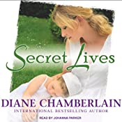 Secret Lives | [Diane Chamberlain]