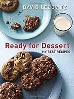 Ready for Dessert: My Best Recipes