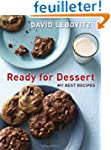Ready for Dessert: My Best Recipes