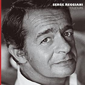 Serge Reggiani...Toujours