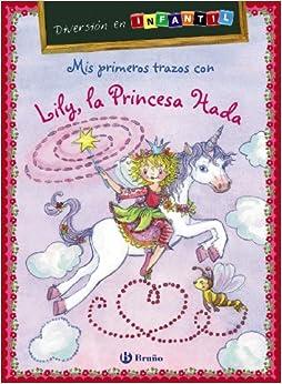 Mis primeros trazos con Lily, la Princesa Hada: Diversión