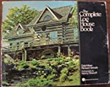 img - for The Complete Log House Book (McGraw-Hill paperbacks) book / textbook / text book