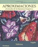 Aproximaciones al estudio de la literatura hispanica (0072558466) by Virgillo, Carmelo