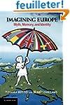 Imagining Europe: Myth, Memory, and I...