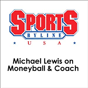 Michael Lewis on Moneyball & Coach Speech