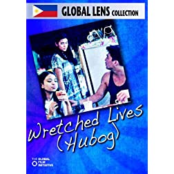 Wretched Lives (Hubog) - Amazon.com Exclusive