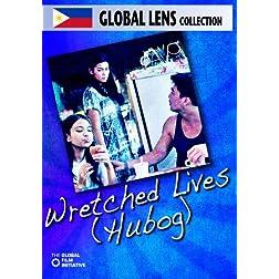 Wretched Lives (Hubog) - Amazon.com Exclusive