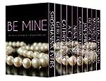 Be Mine: Ten Erotic Romances for Vale...