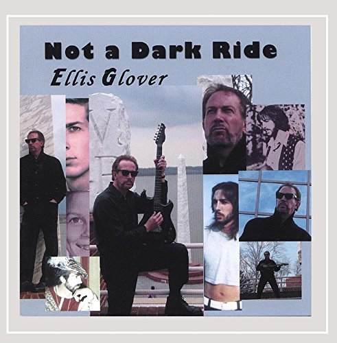 Ellis Glover - Not a Dark Ride