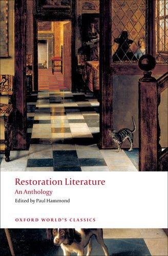 Restoration Literature: An Anthology (Oxford World's Classics)