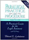 Paralegal Practice & Procedure: A Practical Guide for the Legal Assistant Reviews