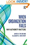 When Organization Fails: Why Authorit...