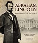 Abraham Lincoln: An Illustrated Life...