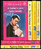 Intrigues Lost and Found Baby #1 & 2 (6 books) : Mystery Baby ~ Baby Exchange ~ Baby to Love ~ Somebodys Baby ~ Father for her Baby ~ Fathers Love