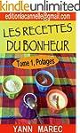Tome 1 Potages (Les Recettes du Bonhe...