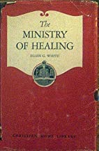 The Ministry of Healing by Ellen White