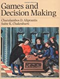 img - for Games and Decision Making by Charalambos D. Aliprantis (1999-07-22) book / textbook / text book