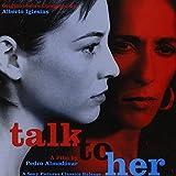 Talk to Her ~ Alberto Iglesias