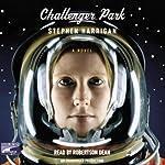 Challenger Park | Stephen Harrigan