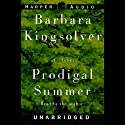 Prodigal Summer (       UNABRIDGED) by Barbara Kingsolver Narrated by Barbara Kingsolver