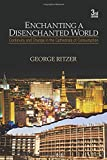 Enchanting a Disenchanted World: Continuity and Change in the Cathedrals of Consumption