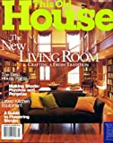img - for This Old House July/August 1999 The New Living Room - Crafting a Fresh Tradition, The Best House Paints, Porches and Pergolas, A Guide to Flowering Shrubs, Key West Project, A Bibliophile Adds a Library, Natural Rock Staircases, Bungalow Bump-Out book / textbook / text book