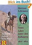 Neun Jahre unter den Indianern, 1870...