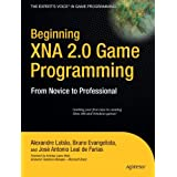 Beginning XNA 2.0 Game Programming: From Novice to Professional (Expert's Voice in Game Programming)by Alexandre Santos Lobao