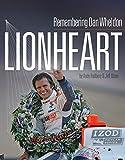 img - for Lionheart - Remembering Dan Wheldon book / textbook / text book