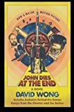 img - for John Dies at the End by Wong, David (2012) Paperback book / textbook / text book